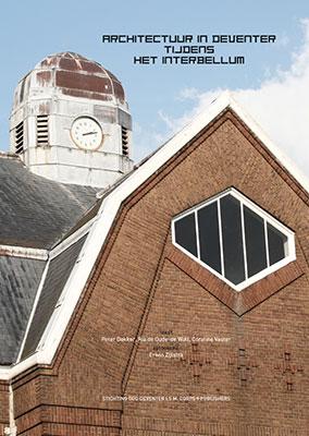 Omslag boek architectuur in Deventer tijdens het interbellum